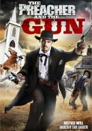 Preacher & The Gun, The