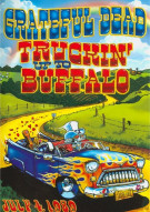 Grateful Dead: Truckin Up To Buffalo