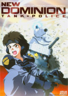 New Dominion: Tank Police - The Complete Collection