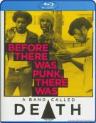 Band Called Death, A