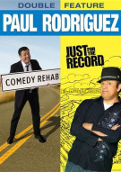 Paul Rodriguez: Comedy Rehab / Just For The Record (Double Feature)