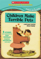 Children Make Terrible Pets... And More Stories About Family