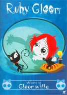 Ruby Gloom: Welcome To Gloomsville