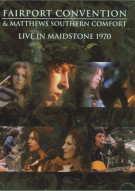 Fairport Convention: Live In Maidstone 1970