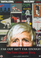 Far Out Isnt Far Enough: The Tomi Ungerer Story