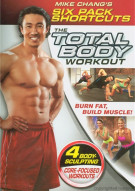 Mike Changs Six Pack Shortcuts: The Total Body Workout