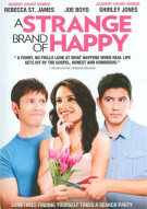 Strange Brand Of Happy, A