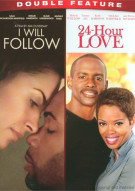 I Will Follow / 24 Hour Love (Double Feature)