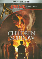 Children Of Sorrow (DVD + UltraViolet)