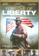 For Love Of Liberty: The Story Of Americas Black Patriots