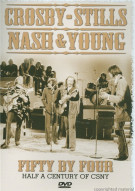 Crosby, Stills, Nash & Young: Fifty By Four - Half A Century Of CSNY