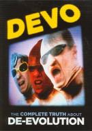 DEVO: The Complete Truth About De-Evolution