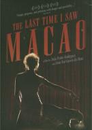 Last Time I Saw Macao, The