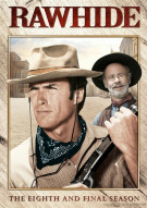 Rawhide: The Eighth And Final Season