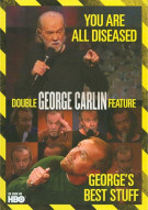 George Carlin: Georges Best Stuff / You Are All Diseased (Double Feature)
