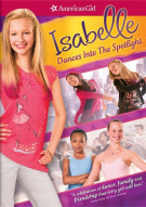 Isabelle Dances Into The Spotlight: An American Girl