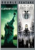 Cloverfield / Dark City (Double Feature)