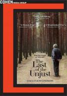 Last Of The Unjust, The