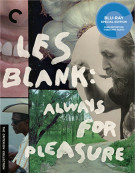 Les Blank: Always For Pleasure: The Criterion Collection