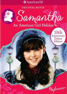 Samantha: An American Girl Holiday - 10th Anniversary Deluxe Edition