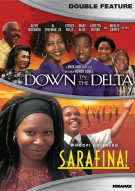 Down In The Delta / Sarafina (Double Feature)