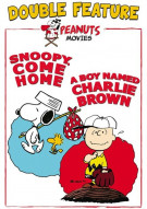Peanuts: Snoopy Come Home / A Boy Named Charlie Brown