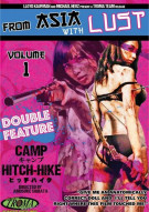 From Asia With Lust Volume 1: Camp / Hitchhike