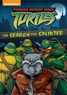 Teenage Mutant Ninja Turtles: The Search For Splinter