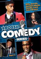 Bossip Comedy Series: Part 1