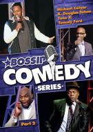 Bossip Comedy Series: Part 2