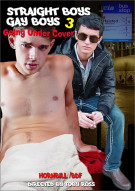 Straight Boys, Gay Boys 3: Going Undercover