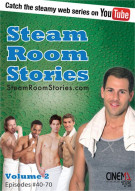 Steam Room Stories Volume 2
