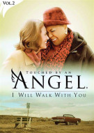Touched By An Angel Vol. 2: I Will Walk With You
