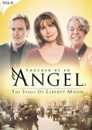 Touched By An Angel Vol. 4: The Spirit Of Liberty Moon