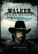 Walker, Texas Ranger: Something In The Shadow