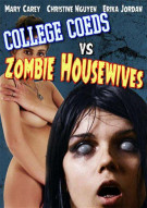 College Coeds Vs. Zombie Housewives