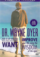 Dr. Wayne Dyer: How To Get What You Really Want/ Improve Your Life