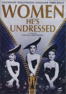 Women Hes Undressed, The