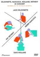 DeJohnette, Hancock, Holland, Metheny In Concert