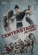 Center Stage: On Pointe