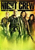 Night Crew, The