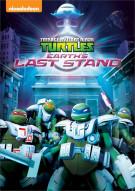 Teenage Mutant Ninja Turtles: Earths Last Stand