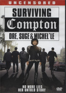 Surviving Compton: Dre, Suge & Michelle