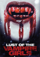 Lust Of The Vampire Girls