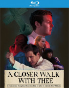 A Closer Walk With Thee