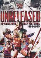 Unreleased: Never Before Seen Matches - 1986-1995