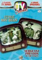 TV Classics: Judge Roy Bean/ Sergeant Preston of the Yukon *DUPLICATE*
