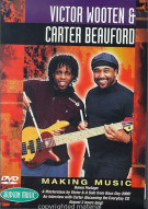 Victor Wooten/ Beauford Carter: Making Music