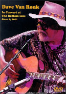 Dave Van Ronk: In Concert At The Bottom Line