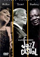 Jazz Casual: Carmen McRae/ Mel Torme/ Jimmy Rushing